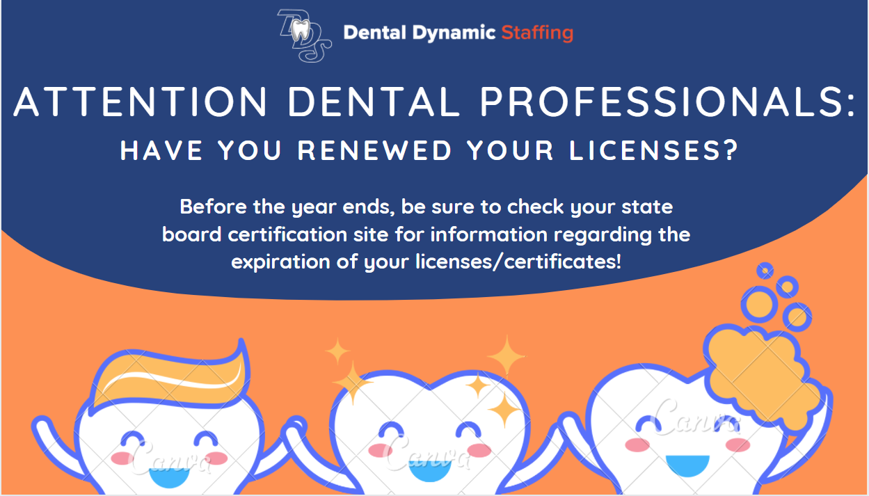 Have you renewed your dental license?