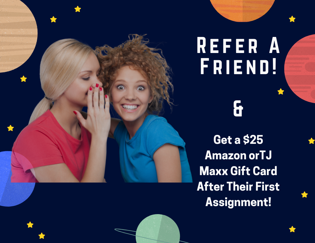 Get a $25 Amazon orTJ Maxx Gift Card After Their First Assignment!